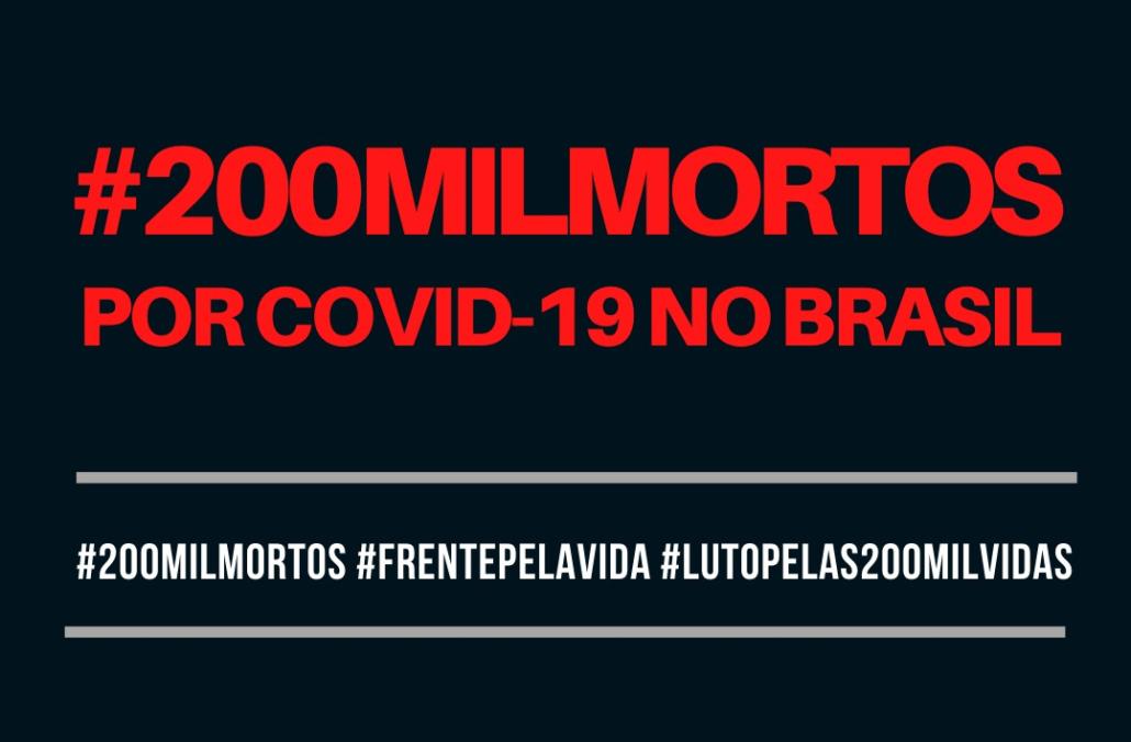 #FrentePelaVida: Nota de pesar e de indignação pelas 200 mil brasileiras e brasileiros mortos pela Covid-19