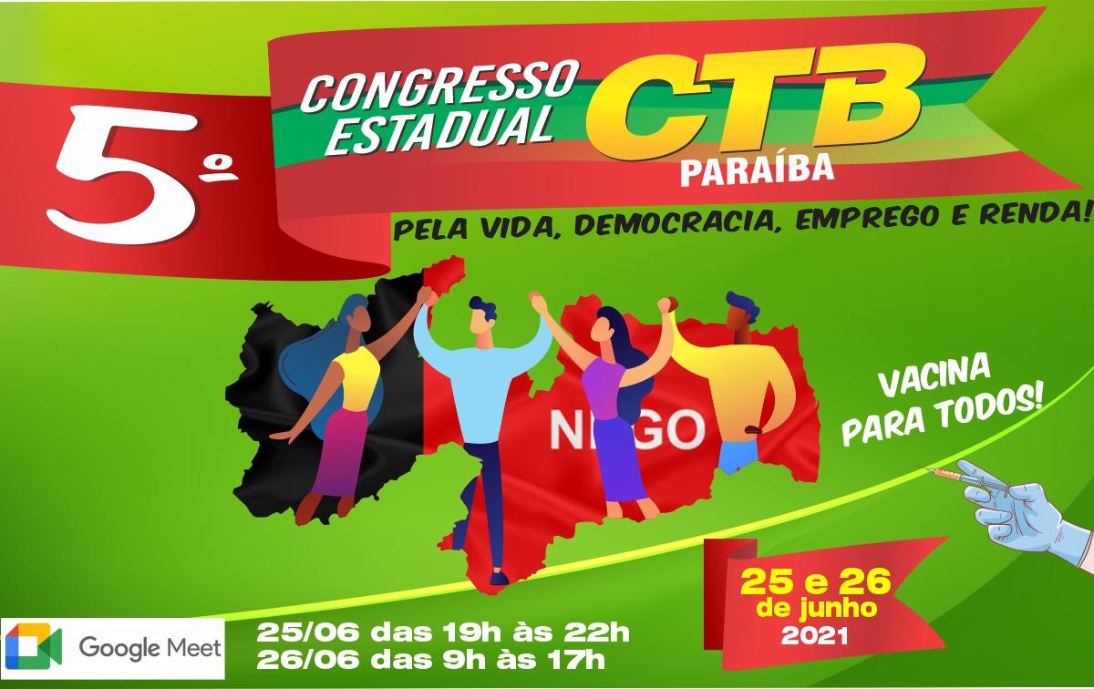 CTB Paraíba realizará seu 5° Congresso nos dias 25 e 26 de junho